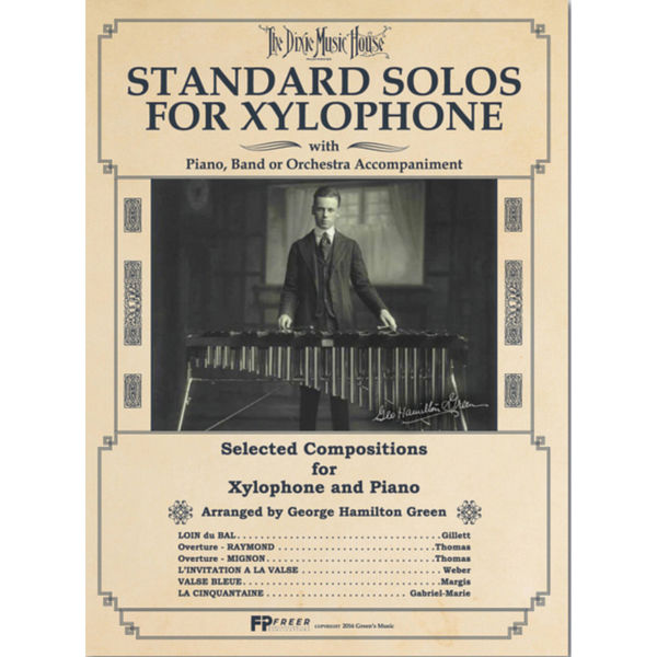 Standard Solos For Xylophone, George Hamilton Green - Dixie Music House Xylophone Solos w/Piano Accompaniment