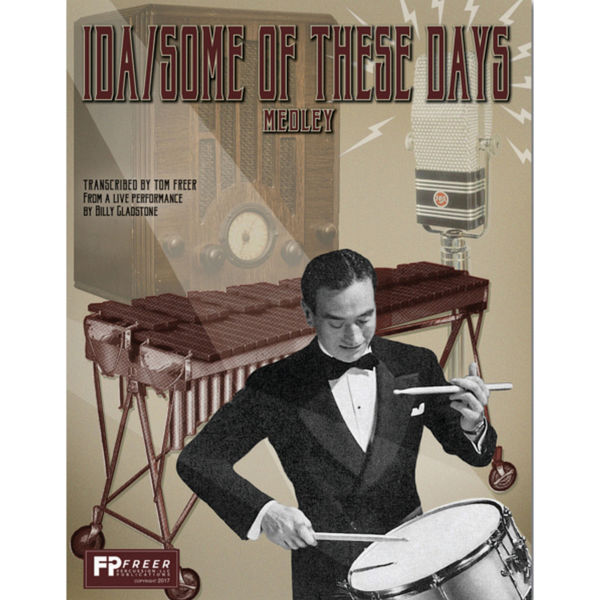 Ida/Some Of These Days Medley, Xylophone Solo w/Piano Accompaniment