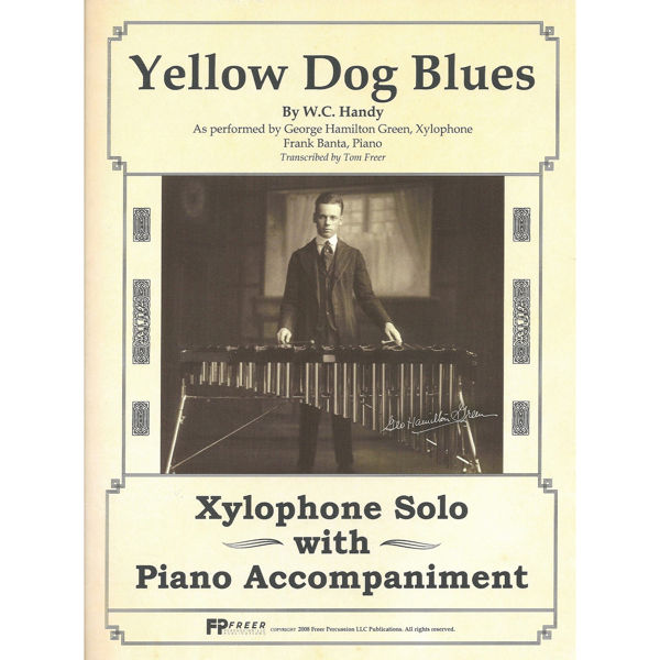 Yellow Dog Blues, Xylophone Solo w/Piano Accompaniment