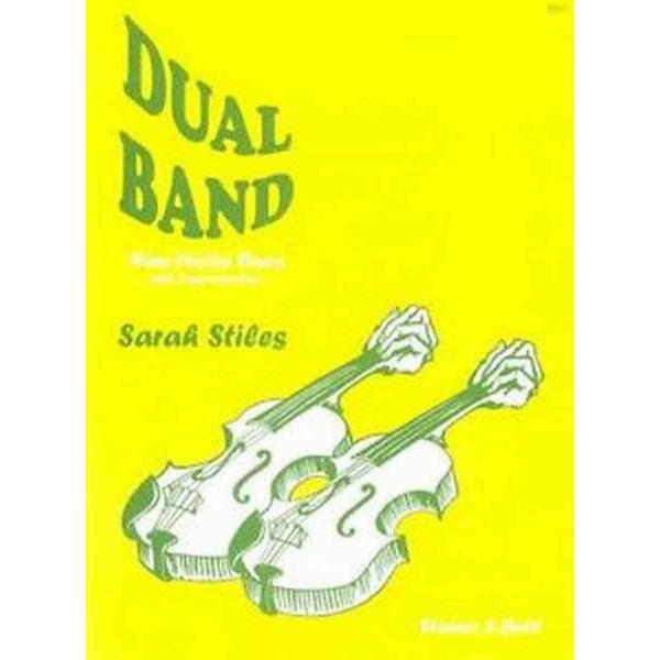 Dual Band - Nine Violin Dues with Improvistations - Sarah Stiles