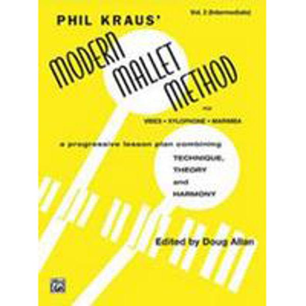 Modern Mallet Methood Book 2, Phil Kraus