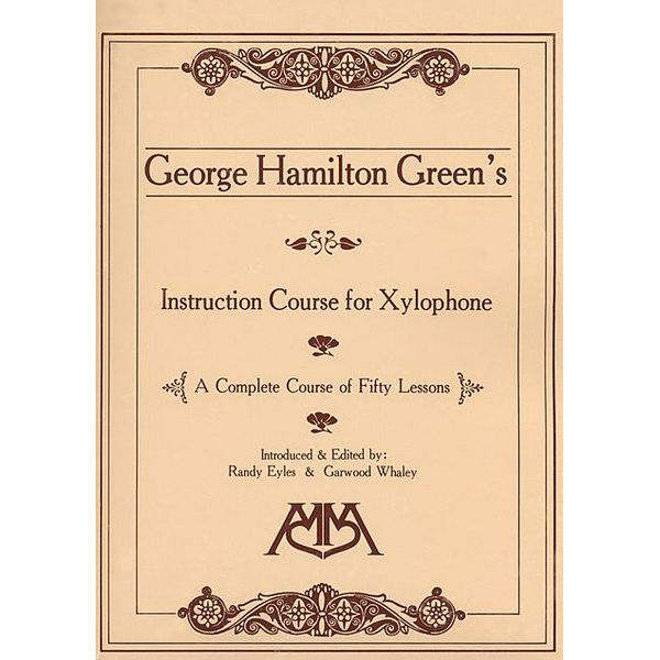 Instruction Course For Xylophone, Georg Hamilton Green