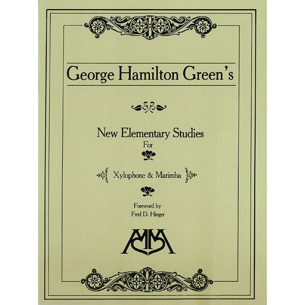 New Elementary Studies for Xylophone and Marimba, George Hamilton Green