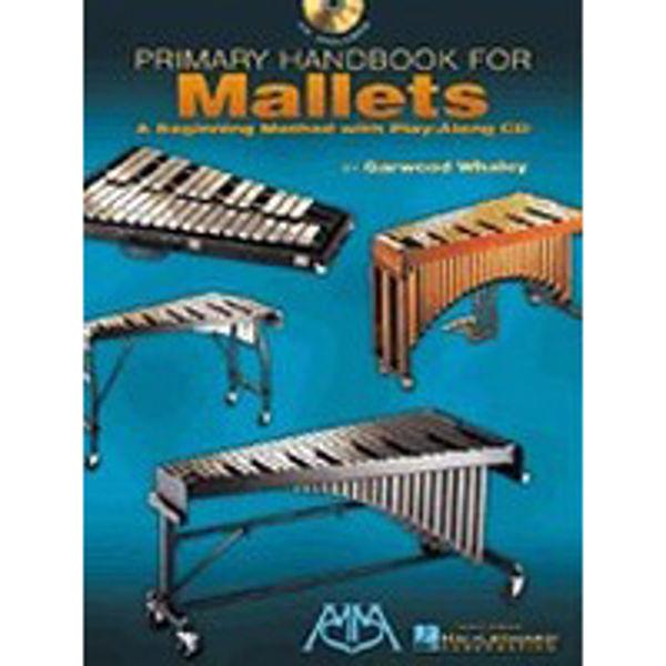 Primary Handbook For Mallets, Garwood Whaley Book+Online Audio