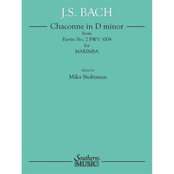 Chaconne in D minor from Partita No. 2 BWV1004 for Marimba. J. S.Bach arr Mika Stoltzman