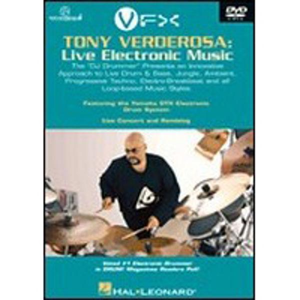 DVD Tony Verderosa, Live Electronic Music