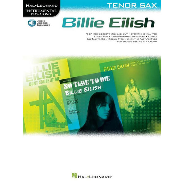 Billie Eilish - Tenor Sax (Book/Online Audio) Hal Leonard Instrumental Play-Along