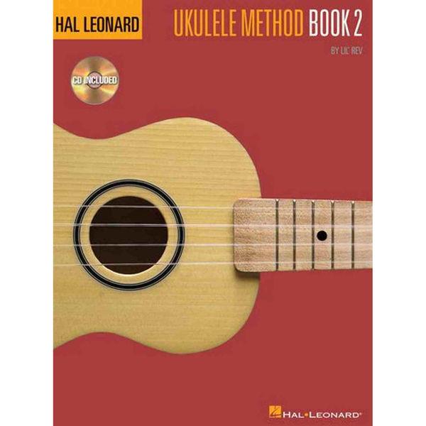Hal Leonard Ukulele Method Book 2 (Book/CD) Lil Rev
