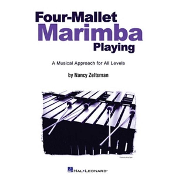 Four Mallet Marimba Playing, Nancy Zeltsman