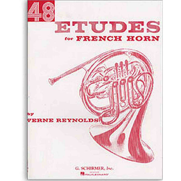 48 Etudes for French Horn - for unaccompanied French Horn. Verne Reynolds