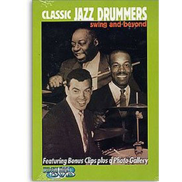 DVD Classic Jazz Drummers, Swing And Beyond