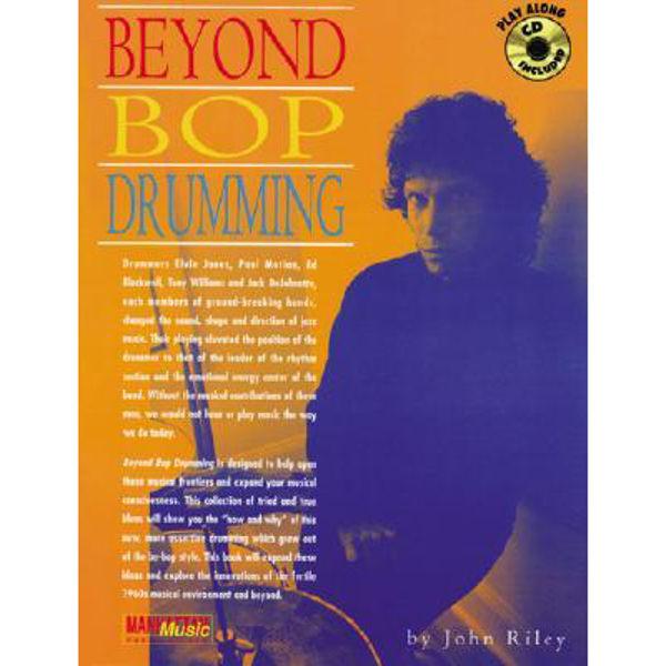 Beyond Bop Drumming,  John Riley Book/CD