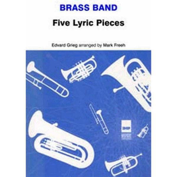Five Lyric Pieces, Edvard Grieg arr Mark Freeh