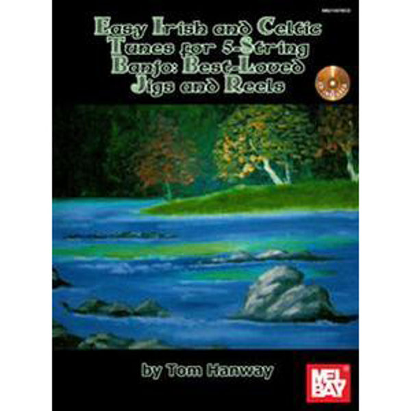 Easy Irish and Celtic Melodies for 5-String Banjo: Best-Loved Airs and Session Tunes