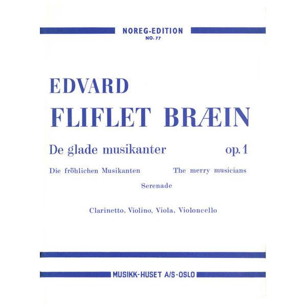 De Glade Musikanter, Edvard Fiflet Bræin - Klarinett, fiolin, bratsj og Cello. Partitur