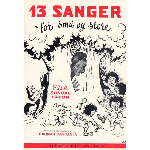 13 Sanger For Små og Store, Else Sundal Danielsen - Vokal og Piano, Besifring