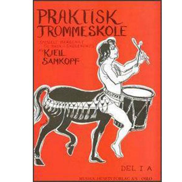 Praktisk Trommeskole 1A, Kjell Samkopf