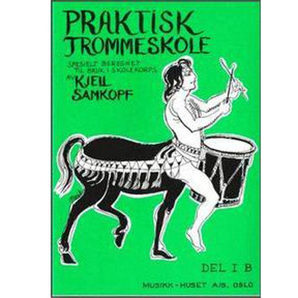Praktisk Trommeskole 1B, Kjell Samkopf