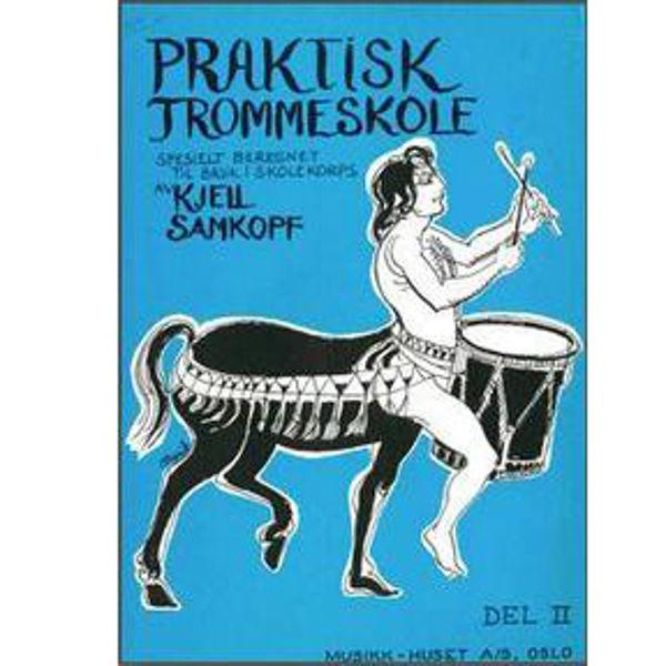 Praktisk Trommeskole 2, Kjell Samkopf