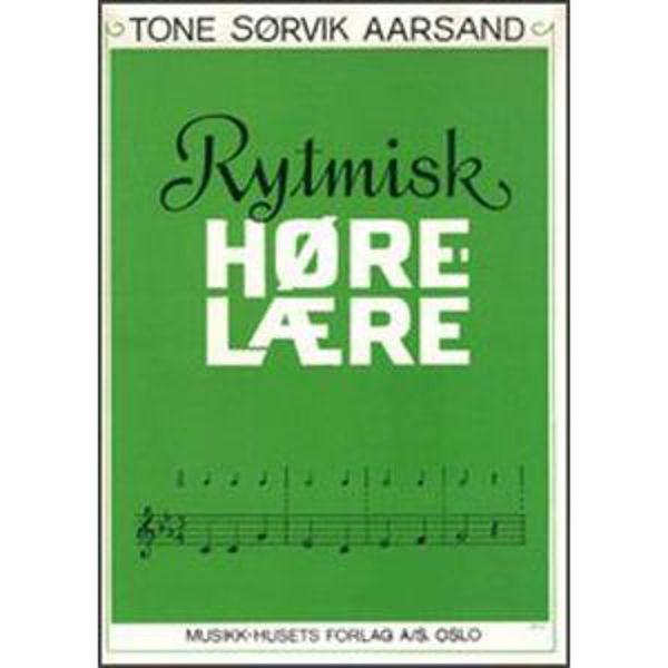 Rytmisk Hørelære, Tone Sørvik Aarsand