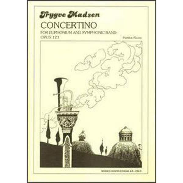 Concertino, Op. 123, Trygve Madsen - Euphonium og Orkester. Partitur