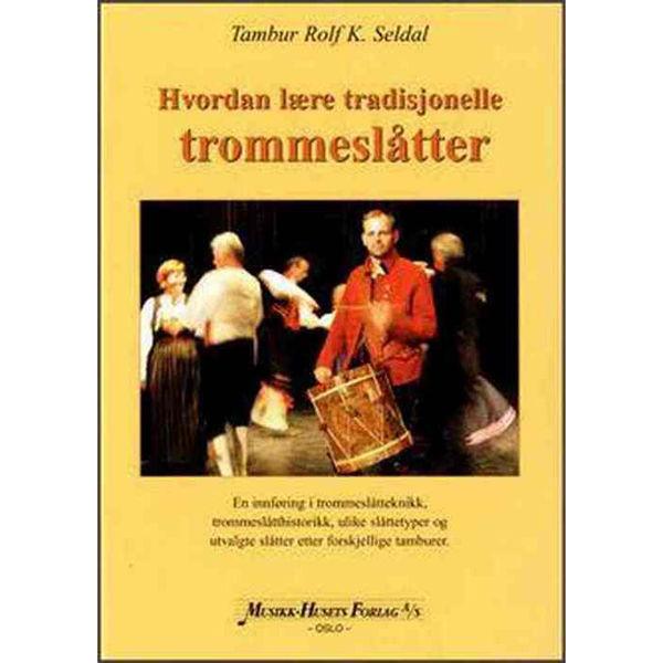 Hvordan lære tradisjonelle trommeslåtter, Rolf K. Seldal
