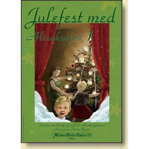 Julefest med Altsax 1, m/CD, Nicolae Bogdan