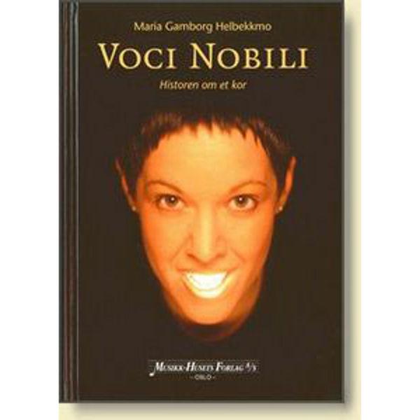 Voci Nobili - Historien om et kor, Maria Gamborg Helbekkmo - Bok med DVD