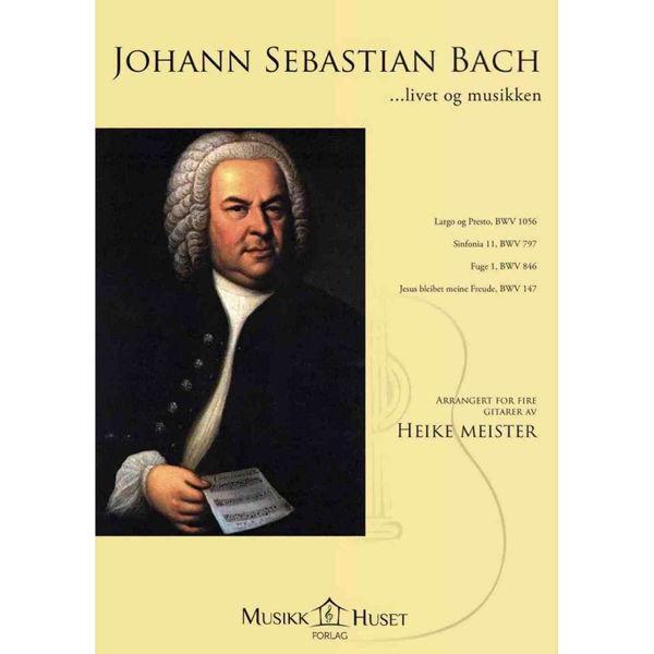 Heike Meister: Johann Sebastian Bach - Livet og musikken, 4 gitarer