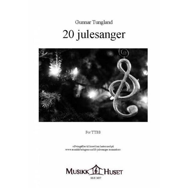20 Julesanger, Kor (TTBB), Gunnar Tungland