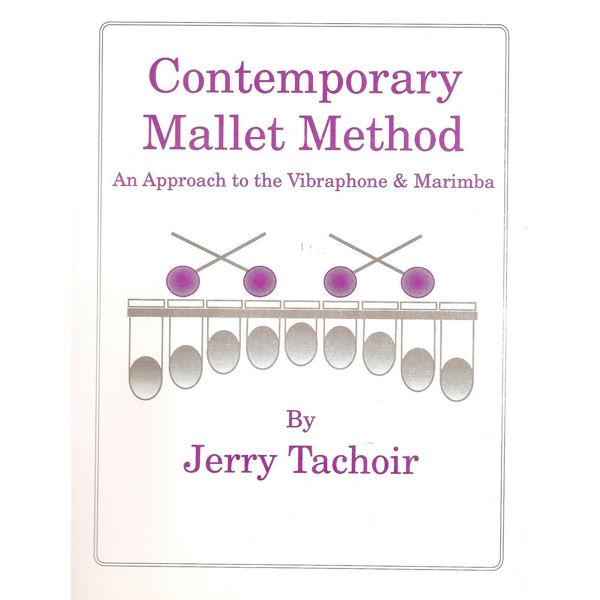 Contemporary Mallet Method, Jerry Tachoir