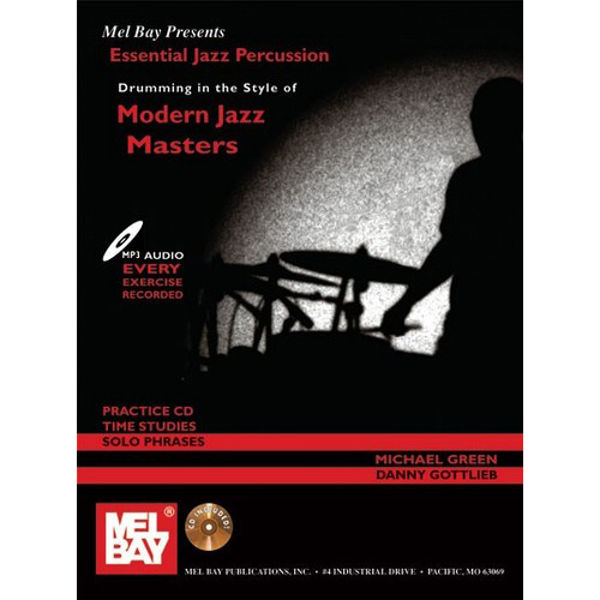 Essential Jazz Percussion, Drumming in The Styles of Modern Jazz Masters, Green - Gottlieb