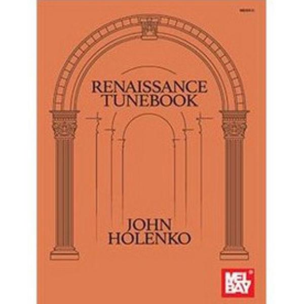 Renaissance Tunebook, John Holenko, Instrumental Album