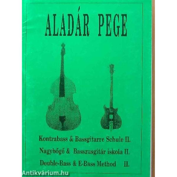Double-Bass & E-Bass Method II, Aladar Pege