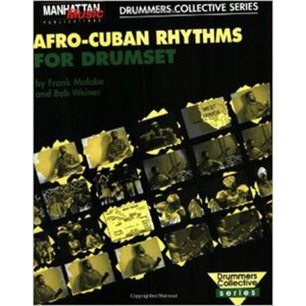 Afro-Cuban Rhythms For Drumset m/CD Frank Malabe