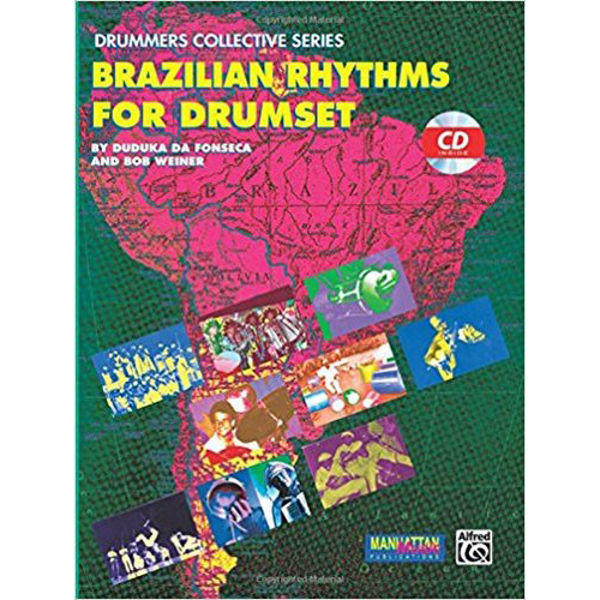 Brazilian Rhythms for Drumset, Book and CD, Duduka Da Fonseca & Bob Weiner