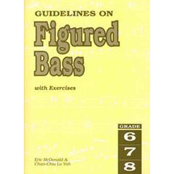 Guidelines on Figured Bass with Exercises - McDonald & Lu Yah