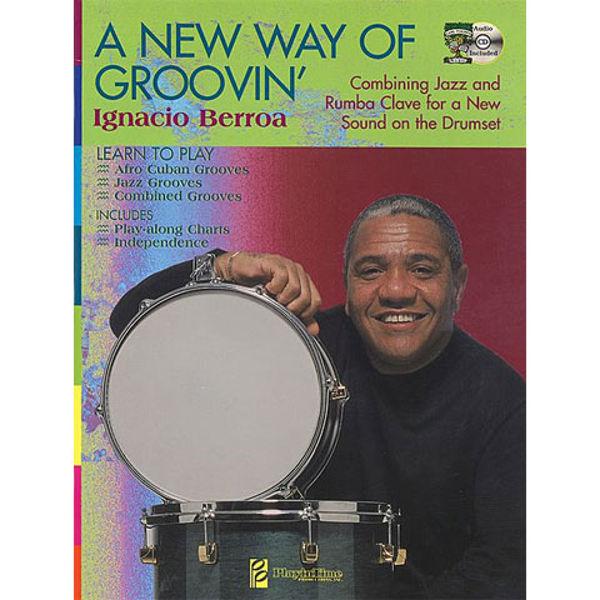 A New Way Of Groovin, Ignacio Berroa m/CD
