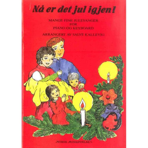 Nå er det jul igjen!, Salve Kallevig - Piano/Keyboard