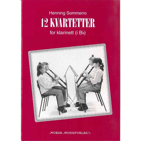12 Kvartetter For Klarinett, Henning Sommerro - 4 Klarinetter Partitur
