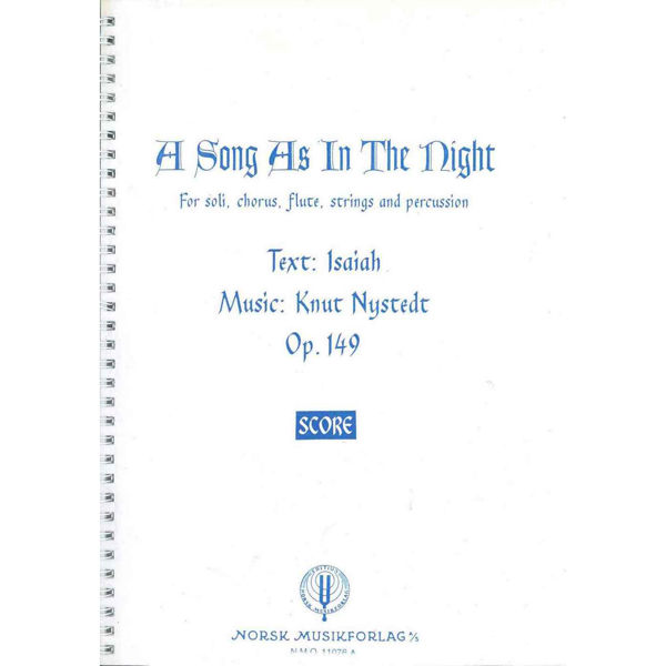 A Song As In The Night  Op.149, Knut Nystedt - Solo,Bl.Kor,Fl.,St Partitur