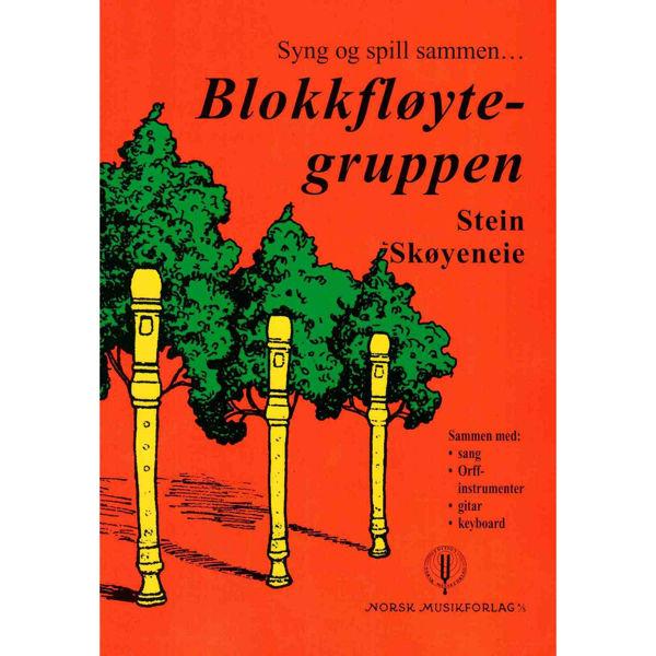 Blokkfløyte-Gruppen,Syng og spill sammen Stein Skøyeneie