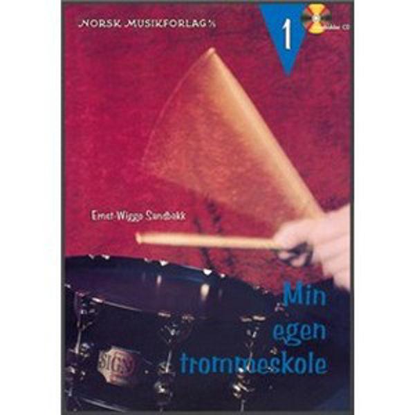 Min egen Trommeskole 1, Ernst Wiggo Sandbakk m/CD