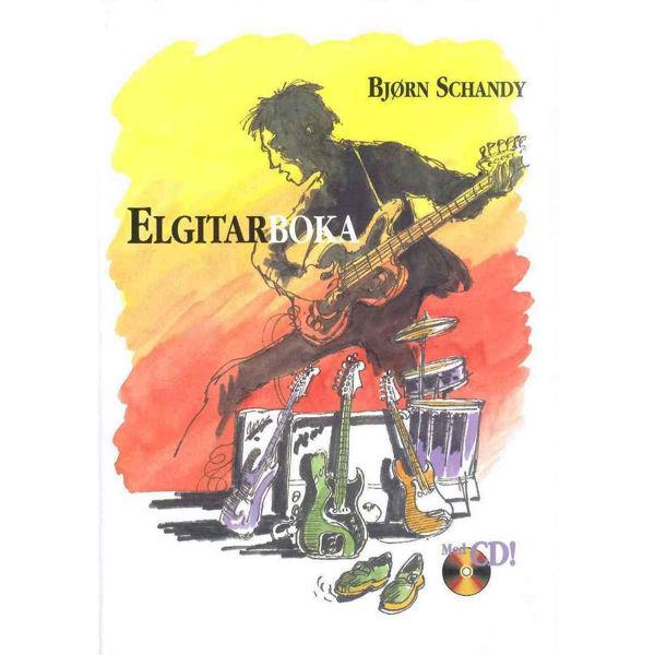 Elgitarboka, Bjørn Schandy. Elgitarskole, Bok og CD