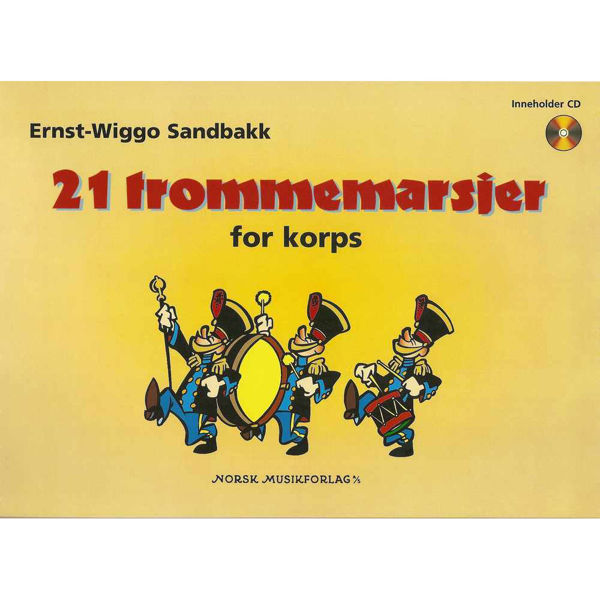 21 Trommemarsjer For Korps, Ernst Wiggo Sandbakk