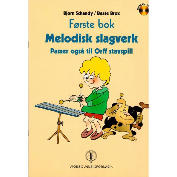 Melodisk Slagverk 1 - Schandy/Brox. Melodisk slagverk (Orff)