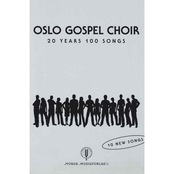 20 Years 100 Songs,Tore W. Aas - Oslo Gospel Choir  SATB m/besifring