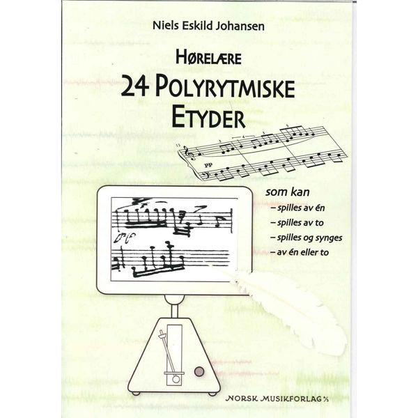 Hørelære - 24 Polyrytmiske etyder. Niels Eskild Johansen