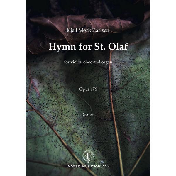 Hymn for St. Olaf, Kjell Mørk Karlsen - fiolin, obo, orgel