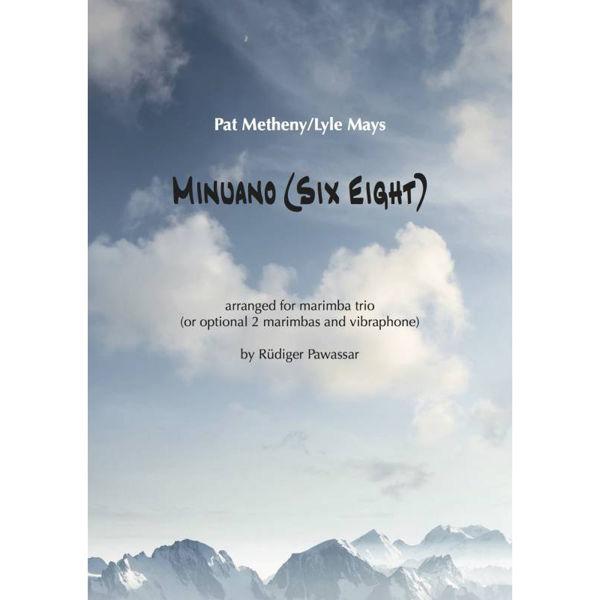 Minuano (Six Eight) Pat Metheny/Lyle Mays arr Rüdiger Pawassar. Marimba Trio